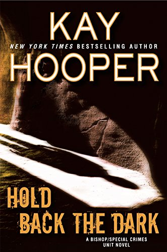 Hold Back the Dark (Bishop/Special Crimes Unit Book 6)