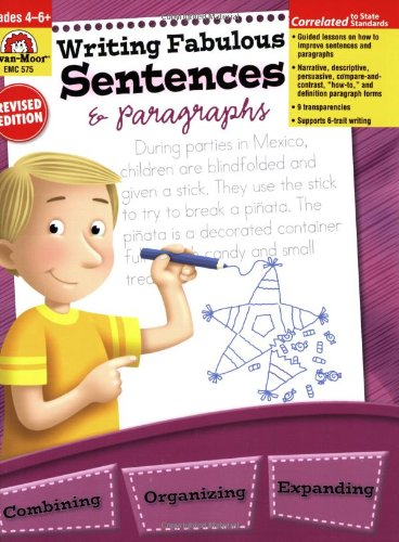 Writing Fabulous Sentences & Paragraphs, Grades 4-6