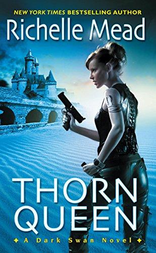 Thorn Queen (Dark Swan Book 2) ()
