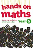 Year 6 Hands-on Maths: Using Manipulatives 10 Minutes a Day
