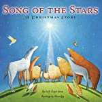 Song of the Stars: A Christmas Story | Sally Lloyd-Jones