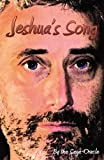 Jeshua's Song, Saga-Oracle, The, 0741465434