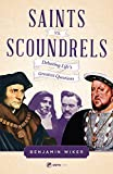 img - for Saints vs. Scoundrels: Debating Life's Greatest Questions book / textbook / text book