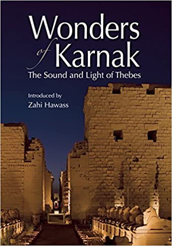 The Sound and Light of Thebes Wonders of Karnak