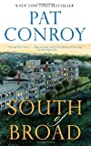 South of Broad, Pat Conroy, 0385344074