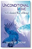 Unconditional Love - An Unlimited Way of Being