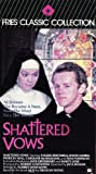 Shattered Vows [VHS]