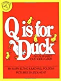 Q Is for Duck, Michael Folsom and Michael Folsom, 0395300622