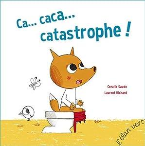 "Afficher ""Ca...caca...catastrophe !"""