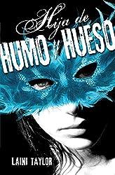Hija de humo y hueso (Spanish Edition)