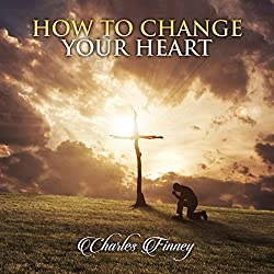 How to Change Your Heart
