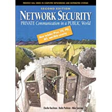 Network Security: Private Communications in a Public World (Radia Perlman Series in Computer Networking and Security)