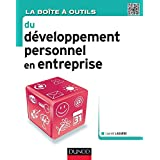La boîte à outils du développement personnel en entreprise (BàO La Boîte à Outils) (French Edition)