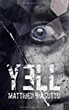 Yell: (Thriller)