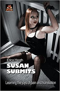 Susan Submits: Learning the joys of pain and humiliation