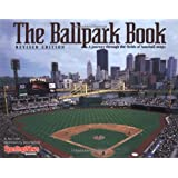 The Ballpark Book : A journey Through the Fields of Baseball Magic