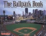 The Ballpark Book, Ron Smith, 0892047038