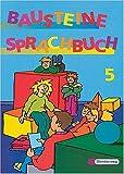 Bausteine Deutsch, Sprachbuch, Ausgabe für die Sekundarstufe I, neue Rechtschreibung, 5. Schuljahr