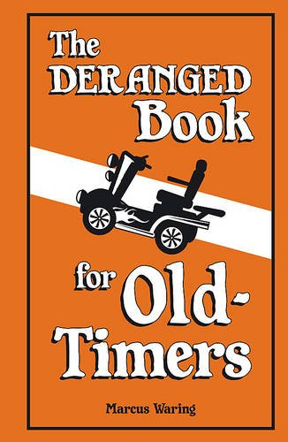 Download The Deranged Book for Old Timers ebook