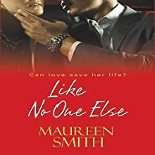 Like No One Else Audiobook by Maureen Smith Narrated by Christy Clark