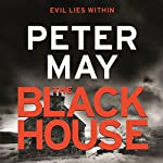 The Blackhouse: The Lewis Trilogy, Book 1 | Peter May