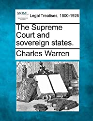 The Supreme Court and sovereign states.