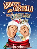 Abbott & Costello Christmas Show (In Color)