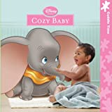 Cozy Baby, Disney Baby Staff and Disney Book Group Staff, 1423128273