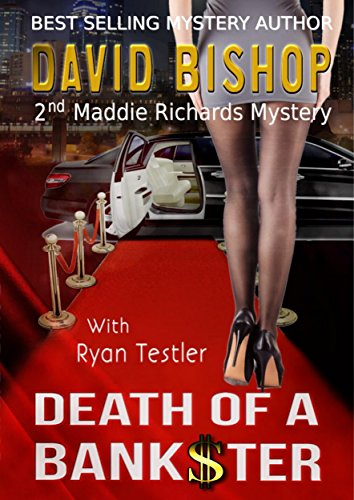 Death of a Bankster (A Maddie Richards Mystery Book 2) by [Bishop, David]