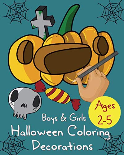 Outdoor Halloween Games For Preschoolers (Halloween coloring decorations: Book For Kids Ages 2-5: Children Drawings Collection Happy Halloween Coloring Pages for Kids, outdoor games for toddlers and)