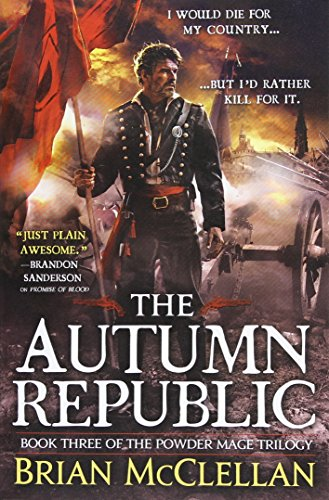 The Autumn Republic  The Powder Mage Trilogy