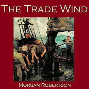 The Trade Wind Audiobook