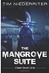 The Mangrove Suite (Clean)