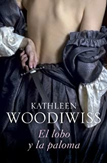 El lobo y la paloma par Kathleen Woodiwiss