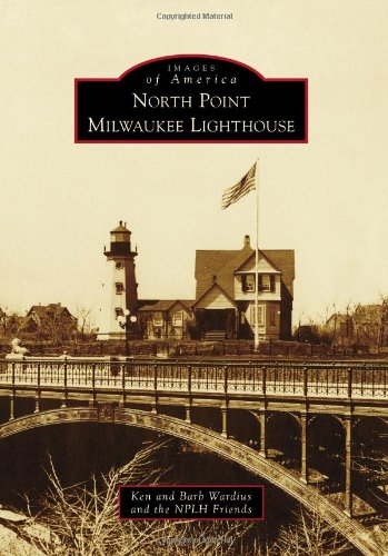 North Point Milwaukee Lighthouse (Images of America)