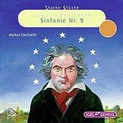 Ludwig van Beethoven: Sinfonie Nr. 9 (Starke Stücke)   Markus Vanhoefer