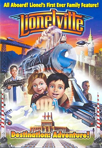 Lionelville- All Aboard - Lionel's First Ever Family Adventure - Destination: Adventure!