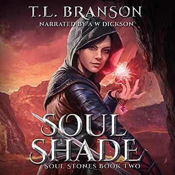 Amazon com: Soul Shade: Soul Stones, Book 2 (Audible Audio Edition