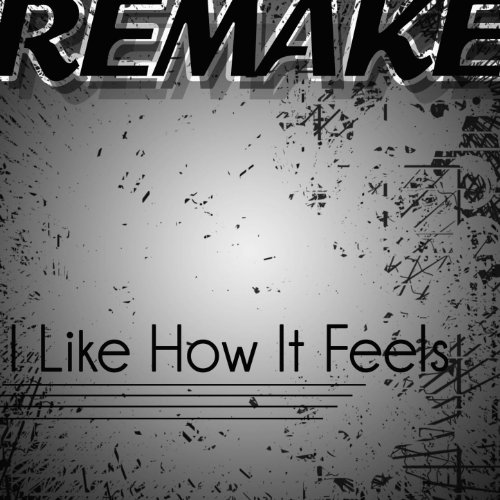 I Like How It Feels (Enrique Iglesias feat. Pitbull & The WAV.s Remake) - - Mp3 Pitbull