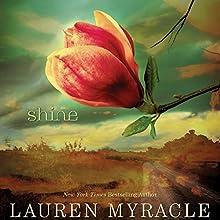 Shine Audiobook by Lauren Myracle Narrated by Elizabeth Evans