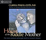 In the House of the Riddle Mother