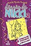 img - for Diario de Nikki # 2 Cuando no eres la reina de la fiesta precisamente (Spanish Edition) (Diario De Nikki / Dork Diaries) book / textbook / text book