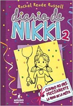 Diario De Nikki 2: Crónicas De Una Chica Que No Es Precisamente La Reina De La Fiesta por Rachel Renee Russell epub