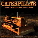 Caterpillar: Farm Crawlers and Bulldozers