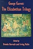 George Garrett: The Elizabethan Trilogy