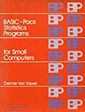 img - for Basic-Pack Statistics Programs for Small Computers (PRENTICE-HALL SERIES IN PERSONAL COMPUTING) book / textbook / text book