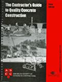 Contractor's Guide to Quality Concrete Construction, 3rd Edition