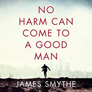 No Harm Can Come to a Good Man Audiobook