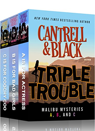 Triple Trouble: Malibu Mysteries A, B, and C by [Cantrell, Rebecca, Black, Sean]