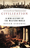 Civilization: A New History of the Western World